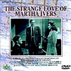 呪いの血 The Strange Love of Martha Ivers (1946)_b0002123_131415.jpg
