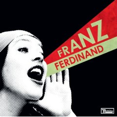 Franz Ferdinand 「You Could Have It So Much Better」(2005)_c0048418_15201383.jpg