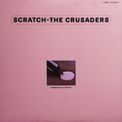 The Crusaders Live at The Roxy / Scratch_d0102724_14115195.jpg
