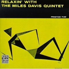 ReLaxin\' With The Miles Davis Quintet_d0127503_14185486.jpg