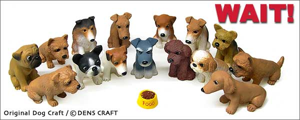 ◆『Dog@CUBE』店舗販売についての注意事項とフィギュアの詳細情報_b0017736_1144374.jpg