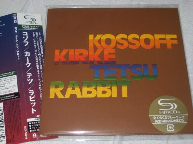 KOSSOFF / KIRKE / TETSU / RABBIT  (紙ジャケ)_b0042308_23462949.jpg
