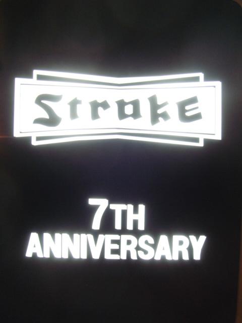 STROKE 7TH ANNIVERSARYありがとうございました。_d0101000_2214563.jpg