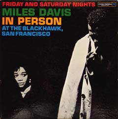 Miles Davis / In Person at The Blackhawk,San Francisco_d0102724_04559100.jpg