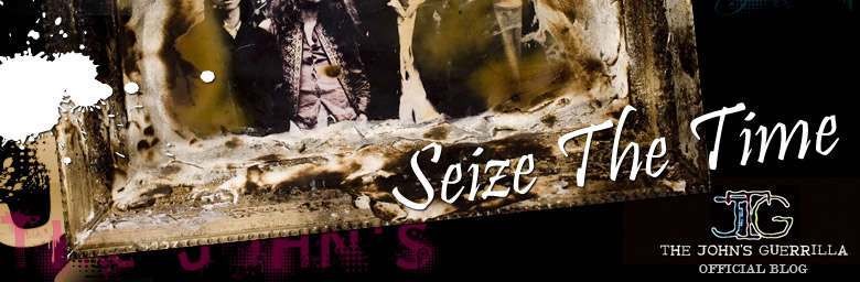 The John's Guerrilla OFFICIAL BLOG 「Seize The Time」