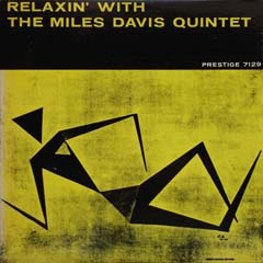Relaxin\' with The Miles Davis Quintet_d0102724_2344860.jpg