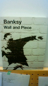 """BANKSY \"""" Wall and Piece\""""_d0062651_20333954.jpg"""