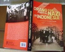 新刊:Orang dan Partai Nazi di Indonesia (Kaum Pergerakan Menyambut Fasisme)(インドネシア語)_a0054926_14101936.jpg