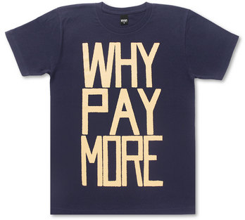 WHY PAY MORE!_b0122802_018551.jpg