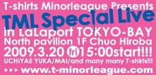 3/20(金・祝)ららぽーと「Tシャツ・マイナーリーグ」イベント出演。_a0087471_1275876.jpg