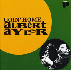 Albert Ayler / Goin' Home_d0102724_22555472.jpg