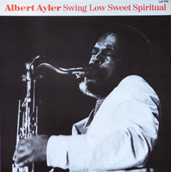 Albert Ayler / Goin' Home_d0102724_22353251.jpg