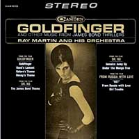 Goldfinger その3 by Ray Martin & His Orchestra (『ゴールドフィンガー』より)_f0147840_23441349.jpg
