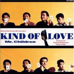 Mr.Children 「Kind of Love」(1992)_c0048418_23392827.jpg
