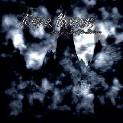 """Forever Mourning """"Emerging From The Shadows"""""""