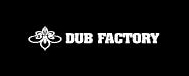 DUB FACTORY