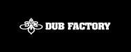 DUB FACTORY