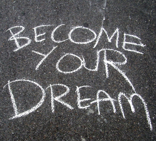Become Your Dream._b0007805_0185882.jpg