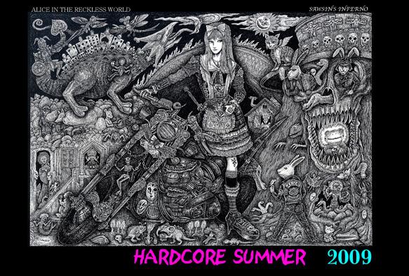 Hardcore Summer 2009_a0093332_22515963.jpg