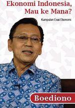 """新刊:\""""Ekonomi Indonesia, Mau ke Mana?\"""" (インドネシア語)_a0054926_8452694.jpg"""