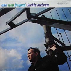 Jackie McLean / One Step Beyond_d0102724_22183922.jpg