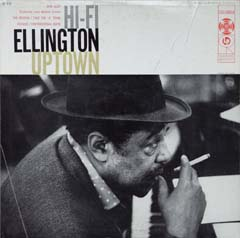 Duke Ellington / Hi-Fi Ellington Uptown_d0102724_2356236.jpg