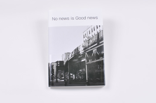 「No news is good news」 柴田智彦_c0098759_23361553.jpg