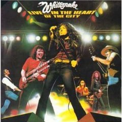 Whitesnake 「Live In The Heart Of The City」(1980)_c0048418_2243824.jpg