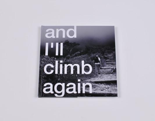 「and I\'ll climb again」  柳 悠介  _c0098759_155479.jpg
