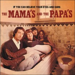The Mamas & The Papas 「If You Can Believe Your Eyes And Ears」(1966)_c0048418_62053.jpg
