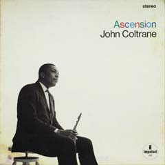 John Coltrane / Ascension (Edition 1)_d0102724_13474712.jpg