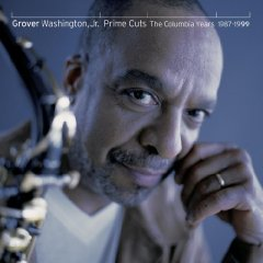 Grover Washington Jr. Prime Cuts The Columbia 1987~1999_d0127503_20221196.jpg