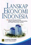 """新刊:\""""Lanskap Ekonomi Indonesia\""""(インドネシア語)_a0054926_2048432.jpg"""