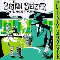 The Brian Setzer Orchestra 「The Dirty Boogie」(1998)_c0048418_23104769.jpg