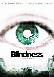 ブラインドネス Blindness_e0040938_0505688.jpg