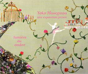 長谷川洋子さんの個展『Lumiére ou ombre』が始まりました。_f0165332_13272426.jpg