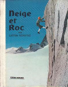 山の本「雪と岩」 ガストン・レビュファ  新潮社_d0007657_8564942.jpg