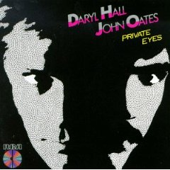 Hall & Oates 「Private Eyes」(1981)_c0048418_16375971.jpg