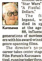 時代をこえて愛されるクロサワ映画の名作30本、ただいまNYにて上映中_b0007805_4395328.jpg