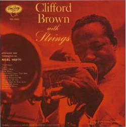 SHU\'S MUSICNOTE 28 クリフォード・ブラウン CLIFFORD BROWN with Strings _c0186849_2144566.jpg