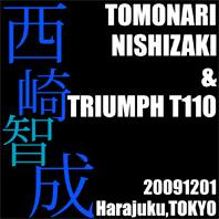 西崎 智成 & Triumph T110(20091201)_f0203027_21513324.jpg