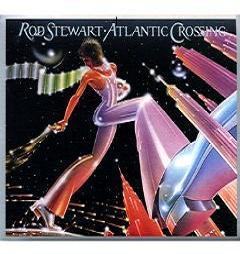 Rod Stewart 「Atlantic Crossing」(1975) _c0048418_838597.jpg