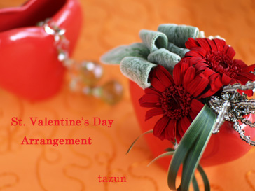 St.Valentine\'s Day Arrangement♪_d0144095_21595287.jpg