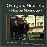 Happy Bluesday /Gregory Fine Trio_d0127503_14454599.jpg
