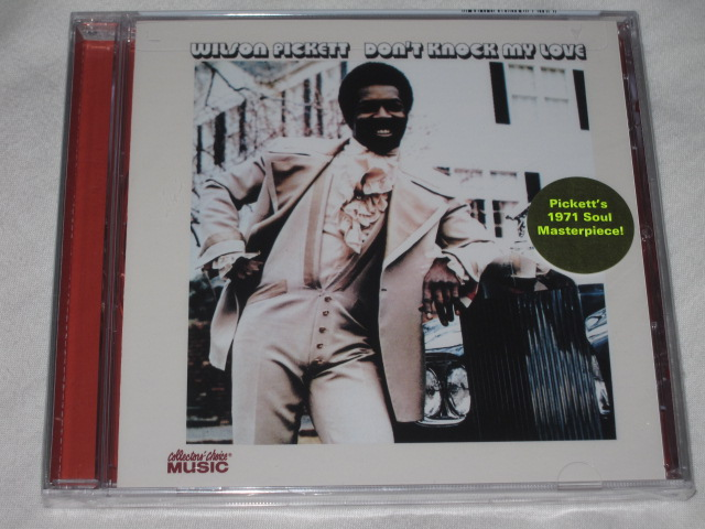 WILSON PICKETT / DON\'T KNOCK MY LOVE_b0042308_0184521.jpg