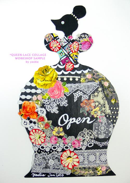3周年記念イベント    〜yoshie\'s Queen & Lace Collage Workshop〜_b0117913_1604189.jpg