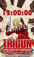 「劇場版トライガンBadlands Rumble」初出し特典つきチケット情報!!_e0025035_18231537.jpg