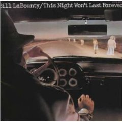 Bill Labounty 「This Night Won\'t Last Forever」(1978)_c0048418_0102977.jpg