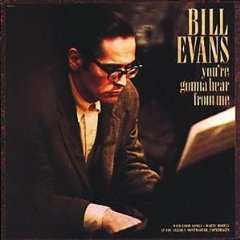 You\'re Gonna Hear From Me / Bill Evans_d0127503_11225755.jpg