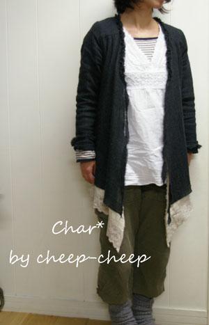 今日の CHAR* スタイル   _a0162603_1718468.jpg